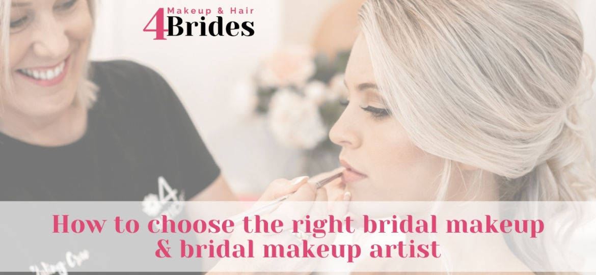 How to choose the right bridal makeup and bridal makeup artist